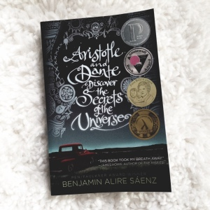 {Aristotle and Dante Discover the Secrets of the Universe by Benjamin Alire Saenz}